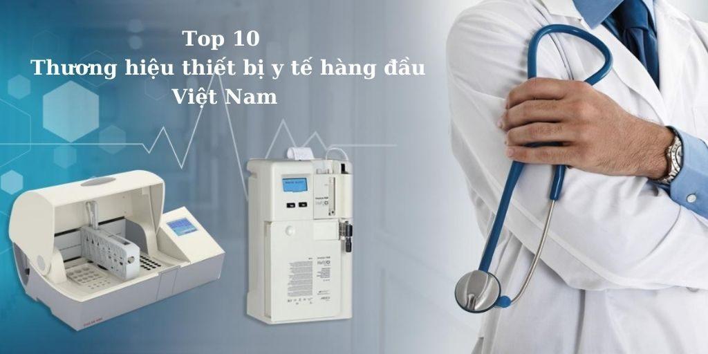 thương hiệu thiết bị y tế hàng đầu Việt Nam